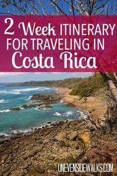 2 Week Itinerary for Traveling in Costa Rica | Uneven Sidewalks Travel Blog www.unevensidewalks.com