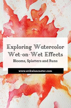 Watercolor Wet-on-Wet Effects- Blooms, Splatters, Runs, Bleeds and Backruns- Essential Tips Watercolor Beginner, Watercolor Art Lessons, Watercolor Tips, Watercolor Painting Techniques, Watercolor Projects, Watercolour Tutorials, Watercolor Pencils, Painting Lessons, Watercolour Painting
