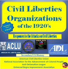 1920's Civil Liberties Organizations (U.S. History) Your students will be engaged in this interactive activity to learn about the civil rights organizations developed at the turn of the century in America: The American Civil Liberties Union (ACLU), the National Association for the Advancement of Colored People (NAACP), the Anti-Defamation League (ADL) and the Universal Negro Improvement Association (UNIA).