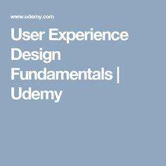 User Experience Design Fundamentals | Udemy