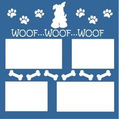 Woof Woof - 12 x 12 Scrapbook Overlay Laser Die Cut