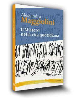 Cover book | Il mistero nella vita quotidiana | Alessandro Maggiolini | Edizioni Cantagalli