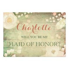 Shabby Chic Wedding Invitations Shabby Chic Florals | Will You Be My Maid of Honor Card