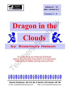 Dragon in the Clouds by Rosemary Nelson - Novel Study from Teacher Timesavers on TeachersNotebook.com (70 pages)