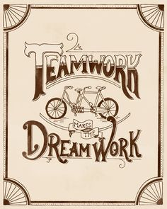 Teamwork Makes the Dream Work Hand Lettering by Michelle Arguelles, via Behance