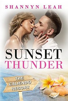 Books a Plenty Book Reviews: Sunset Thunder by Shannyn Leah