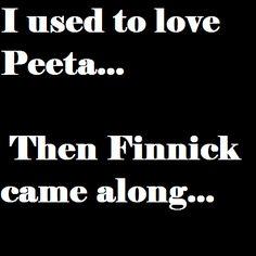 I used to love Peeta....then Finnick came along....