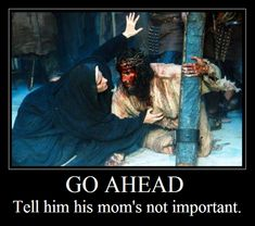 Jesus loves His Mother. We should too.