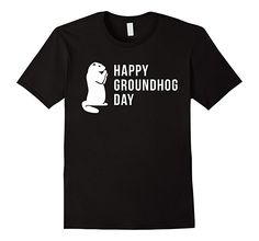 $12.99 Amazon.com: Cool Gift for Groundhog Day Tee Shirts: Clothing Happy Groundhog day T Shirt On this Groundhog day at February 2 2017 you can watch for a early spring prediction. Awesome gifts for her, him, men, kids, women, mom, teen gril, dad, boys, toddlers, family.