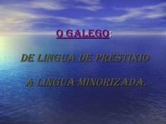 de-lingua-de-prestixio-a-minorizada by anabelenmoreda via Slideshare