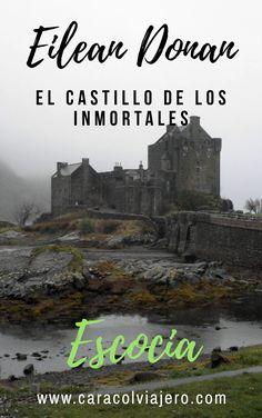 El castillo Eilean Donan en Escocia, visita el castillo de la película de los Inmortales #Escocia #Highlands #castillos Glasgow, Beautiful Places To Visit, Amazing Places, Eilean Donan, My Road Trip, Never Stop Exploring, Scotland Travel, Travel List, World Traveler
