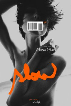 slow - #magazine #cover #photo #nude #woman #design #graphicdesign