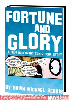 If you've ever wondered what it would be like to try to pitch your movie idea to Hollywood, look no further than Bendis's hilarious memoir.  Now available in a deluxe, hardcover edition from Marvel.