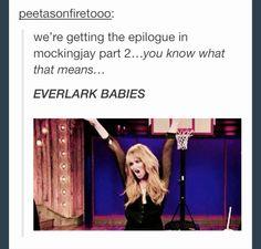 Lol haha funny pics / pictures / Hunger Games Humor / Peeta / Katniss / Mockingjay / Babies ^_^  / Jennifer Lawrence