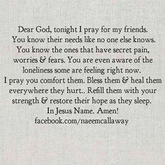 my prayer for you. Prayer For My Friend, Praying For Friends, Prayer For You, Power Of Prayer, My Prayer, Prayer Board, Prayer To Find Love, Prayer For Loved Ones, Prayer Verses