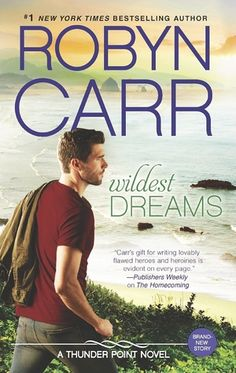 Wildest Dreams by Robyn Carr (Thunder Point #9)  I would  recommend Wildest Dreams to any Robyn Carr fan, especially if you are a loyal follower of the Thunder Point series.  http://tometender.blogspot.com/2015/08/wildest-dreams-by-robyn-carr-thunder.html