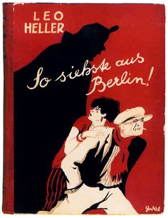 """Guide to nightlife in the Weimar capital: """"So It Seems—Berlin!"""" (1927)"""