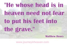 Quotes about heaven - Matthew Henry Heaven Quotes, Bible Verses Quotes, Scriptures