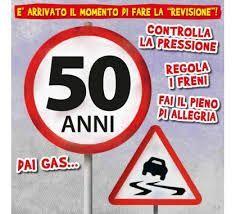 Risultati Immagini Per 50 Anni Frasi Divertenti Fifty
