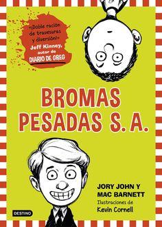 bromas pesadas s.a.-jory john-mac barnett-9788408141532