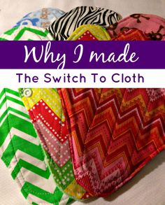 I recently made a change that I never thought I would. From disposable to cloth. See Why I made the switch to cloth and why I'm keeping them!