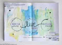Cherish yesterday. Live today. Dream of tomorrow.
