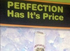 The WORST Grammar Mistakes Ever (PHOTOS)--has it is price???  Perfection?  Now this is irony...