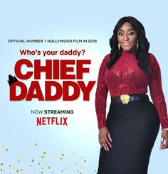 Nollywood Movie 'Chief Daddy' is Currently Streaming On Netflix. The movie, premiered in Dec was an immediate hit with Nigerian audiences. By the end of the month it had emerged as the country's most popular theatrical release of the year. Daddy Movie, I Movie, Nigerian Movies, Netflix Streaming, Star Cast, Losing Everything, Reading Time, Film Serie, Executive Producer