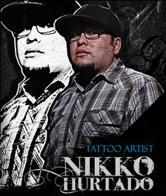 Nikko Hurtado: My favorite and top 5 best tattooist of all time! Would be a dream to get a tattoo by him!!!