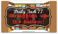 Straighten up the bottom of the wardrobe - daily task