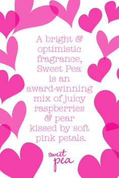 Are you a #SweetPea girl? Yes, I am :)