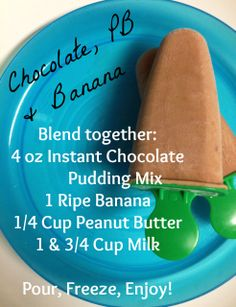 Easy  delicious fudge pops.  Chocolate, Peanut Butter, Banana popsicle recipe.