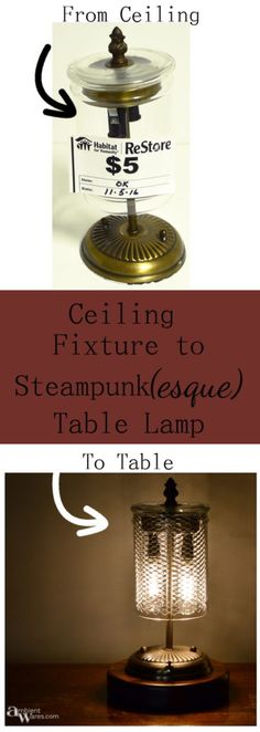 Ceiling Fixture to Table Lamp - Pinterest