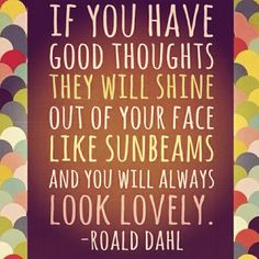 Good Thoughts #ronald_dahl #quotes #thoughts