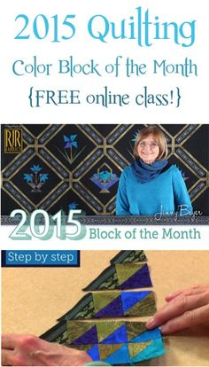 2015 Quilting Color Block of the Month! {FREE online class with fun tips and tricks for making quilts!}