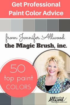 Sometimes it's hard to choose the right paint for your home. Here's the top 50 on-trend wall paint colors from paint professional Jennifer Allwood, owner of the Magic Brush, inc.. Just sign up for theMagicBrushinc.com blog subscription on the right of her blog and you'll get the free paint color advice, tons of painting tips and DIY projects!
