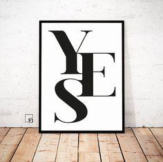 Yes Print, Yes Poster, Inspiration Print, Wanddekoration, druckbarer Spruch, Scandinavisches Design, Hochzeits Deko, Verlobung, Valentinstag