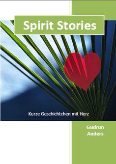 Spirit Stories I Gudrun, Spirit, Plants, Heart, Plant, Planets