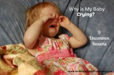 Why is My Baby Crying? 9 Uncommon Reasons - Modern Alternative Mama