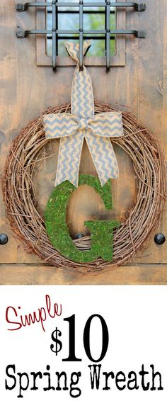 DIY Initial Wreath for Spring!  So simple and cheap! LOVE!!!