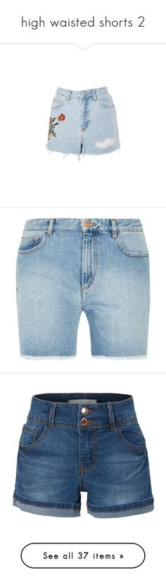 """""""high waisted shorts 2"""" by livinginaspiritualworld ❤ liked on Polyvore featuring shorts, bottoms, topshop, bleach denim, denim shorts, high waisted jean shorts, high rise denim shorts, jean shorts, high rise jean shorts and light denim"""