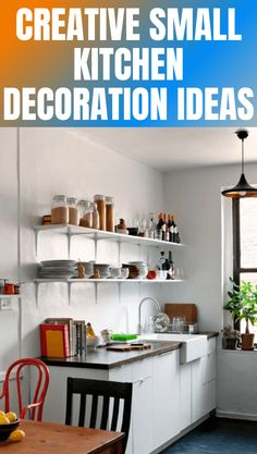 Here is some great decoration ideas for small kitchen: Bright kitchen, Involve more wall storage, Hideaway furniture, Be smart with the counter space, Involve pot racks.