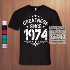 Made in 1974 Limited Edition,43rd Birthday Gift T shirt,43rd Bday T-shirt,43 Birthday Tshirt for Woman,43 Birthday Tshirt for Men,Tee,1974 by PerfectlyComfy on Etsy https://www.etsy.com/se-en/listing/494257085/made-in-1974-limited-edition43rd