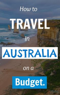 If you want to travel in Australia on a budget you need to read this post! Budget travel tips #travel #budget