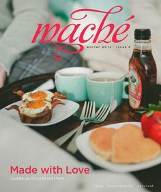 Delicious Food Memories. Made with Love from Mache Magazine
