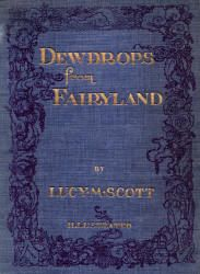 """Dewdrops from Fairyland"" (1912), illustrated by Duncan Carse (Spirit of the Ages)"
