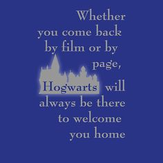 Hogwarts is our Home - Ravenclaw colors (movie version)