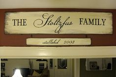 The ________ Family established ____ signs  what a cute wedding gift!