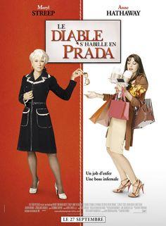 Le film Le Diable s'habille en Prada est une comédie dramatique américaine réalisée par David Frankel et produit par Wendy Finerman, sorti le 29 juin 2006