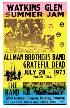 Watkins Glen Summer Jam Featuring The Allman Brothers, Grateful Dead X Vintage Style Concert Poster This poster measures x Letter pressed on thick card stock Vintage Style Reproduction Poster Easy to frame Tour Posters, Band Posters, Event Posters, Movie Posters, Grateful Dead Poster, Vintage Concert Posters, Retro Posters, Vintage Posters, Rock Festivals